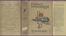 Saxon FATHER MISSISSIPPI 1st ed 1927 in rare jacket