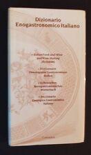 Dizionario Enogastronomico Italiano - Italian Food & Wine-Making Dictionary