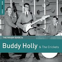 Buddy Holly - The Rough Guide to Buddy Holly and The Crickets [CD]