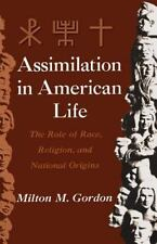 Assimilation in American Life : The Role of Race, Religion and National...