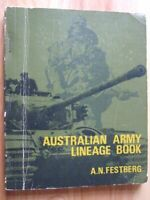 Australian Army Lineage Book - A.N. Festberg (Military His Society of Australia)