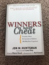 *SIGNED* Winners Never Cheat : Everyday Values That We Learned As Children