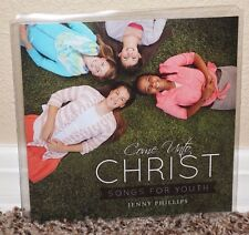 COME UNTO CHRIST CD By Jenny Phillips LDS MORMON Songs for Youth 2013