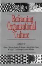 Reframing Organizational Culture