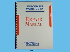 Wisconsin  VG4D Engine Repair Manual      *337