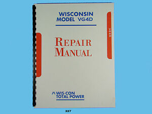 Wisconsin  VG4D Engine Repair Manual      *337