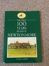 The First 100 Years Of Golf At Newtonmore By John C. Downie Paperback Book