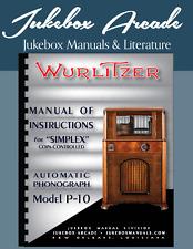 Wurlitzer Simplex Model P-10 Service Manual, Parts List & Troubleshooting Guide