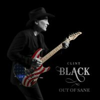 Clint Black - Out Of Sane [New CD]
