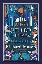 Who Killed Piet Barol?,Richard Mason