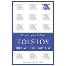 Tolstoy : The Making of a Novelist by Edward Crankshaw (2013, Paperback)