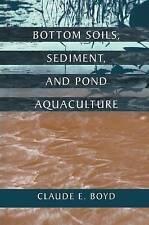 NEW Bottom Soils, Sediment, and Pond Aquaculture (Plant & Animal)
