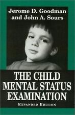 THE CHILD MENTAL STATUS EXAMINATION - GOODMAN, JEROME D. - NEW PAPERBACK BOOK