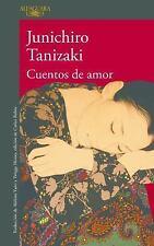 Cuentos de Amor by Junichiro Tanizaki (2017, Paperback)