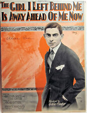 THE GIRL I LEFT BEHIND ME IS WAY AHEAD OF ME NOW 1921 Vintage Sheet Music