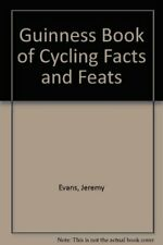 Guinness Book of Cycling Facts and Feats By  Jeremy Evans