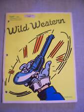 ORIGINAL WILD WESTERN PARTS LIST & MAINTENANCE CATALOG