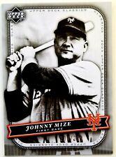 JOHNNY MIZE 2005 Upper Deck Classics SILVER #ED /399 Card #57 NEW YORK METS HOF