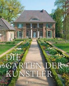 Die Gärten der Künstler - Jackie Bennett - 9783836921671 DHL-Versand PORTOFREI