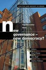 New Governance, New Democracy?: Post Devolution in Wales (University-ExLibrary