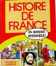 Histoire de France en Bandes Dessinées-bd  - Relié - De Louis XI à Louis XVIII