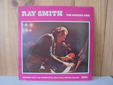 RAY SMITH - THE ROCKING SIDE - HOLLAND LP RECORDED LIVE IN 1979 SUN ROCKABILLY