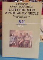 La Prostitution à Paris au XIX ème Siècle par Alexandre Parent-Duchâtelet