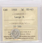 1908 5-Cent Canadian Coin - Graded MS-63 Large 8 by ICCS