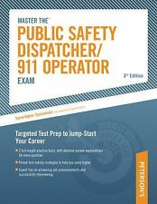 Master the Public Safety Dispatcher/911 Operator Exam : Targeted Test Prep to...
