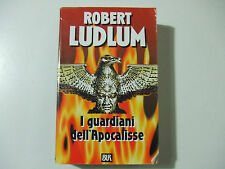 I GUARDIANI DELL'APOCALISSE - ROBERT LUDLUM  - LIBRO