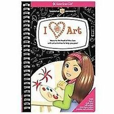 I [heart] Art!: Move to the head of the class with art activities to help you p