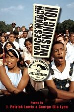 Voices from the March on Washington by J. Patrick Lewis, George Ella Lyon
