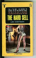 THE HARD SELL by Costigan, rare US Tower sleaze gga TV show pulp vintage pb