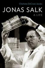 Jonas Salk: A Life , Hardcover , Jacobs, Charlotte DeCroes