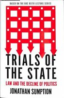 Trials of the State Law and the Decline of Politics 9781788163729 | Brand New