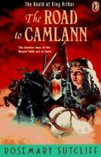 Road to Camlann: The Death of King Arthur