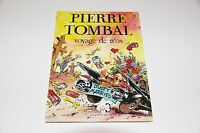 Pierre Tombal T9 Voyage de n'os EO / Cauvin / Hardy // Dupuis