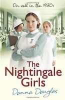 The Nightingale Girls: (Nightingales 1),Donna Douglas