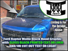 Ford Raptor Hood Matte Blackout Graphics Gloss Print Avery A6 Wrap Flame 2010