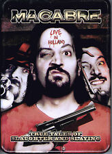 Macabre - Live in Holland: Tales of True Slaughter, DVD (2006, Season Of Mist)