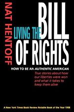 Living the Bill of Rights: How to Be an Authentic