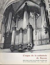 ART DE BASSE-NORMANDIE N° 59 1972 L'ORGUE DE LA CATHEDRALE DE BAYEUX J.POUGHEOL