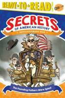 The Founding Fathers Were Spies!: Revolutionary War (Secrets of Amer - VERY GOOD