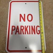 "No Parking Sign 18"" x 12"" Aluminum Warning Sign Heavy Duty Reflective Thick"