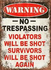 warning trespassing violators Metal Plaque Sign vintage retro Pub Bar Man Cave