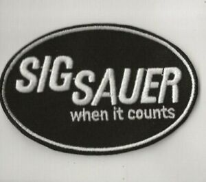 """NEW 2 5/8 X 4"""" SIG SAUER WHEN IT COUNTS IRON ON PATCH FREE SHIP P1"""