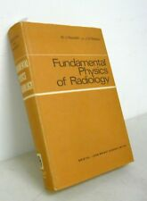 Meredith/Massey,FUNDAMENTAL PHYSICS OF RADIOLOGY,1968[medicina,radiologia