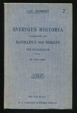 Scandanavian History SVERIGES HISTORIA Vol 2 Carl Grimberg Swedish Language 1915