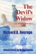 The Devil's Widow and Other Stories by Richard Average (2014, Paperback)