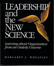 Leadership & New Science TPB 1994 Learning about Organization Margaret Wheatley